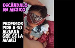 Colegiala follada por su profesor: Escándalo en México